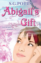 Abigail's Gift by Stephen Potts