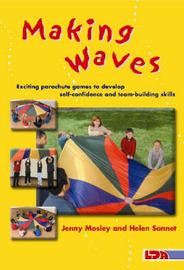 Making Waves by Helen Sonnet