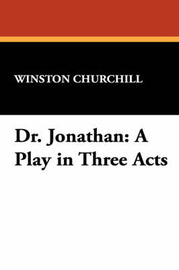 Dr. Jonathan by Winston, Churchill