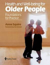 Health and Wellbeing for Older People by Anne Squire