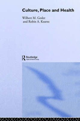 Culture / Place / Health by Robin A Kearns image