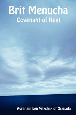 Brit Menucha - Covenant of Rest by Avraham, ben Yitzchak of Granada image