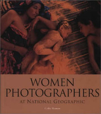 "Women Photographers at ""National Geographic"" by Cathy Newman image"