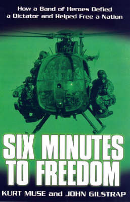 Six Minutes To Freedom by John Gilstrap