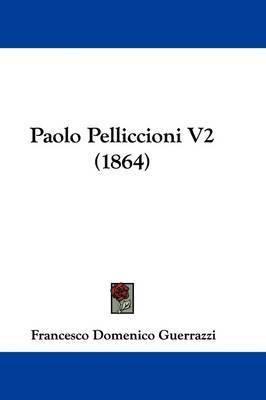 Paolo Pelliccioni V2 (1864) by Francesco Domenico Guerrazzi