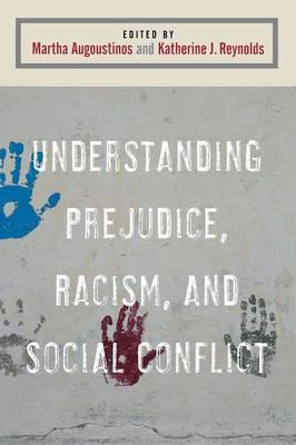 Understanding Prejudice, Racism, and Social Conflict