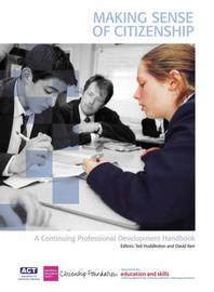 Making Sense of Citizenship: A Continuing Professional Development Handbook by The Citizenship Foundation image