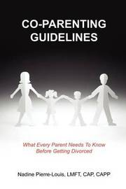 Co-parenting Guidelines by Nadine Pierre-Louis