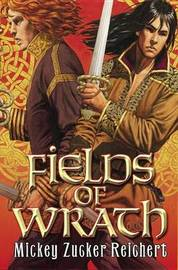 Fields of Wrath by Mickey Zucker Reichert