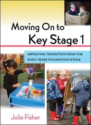 Moving On to Key Stage 1 by Julie Fisher image