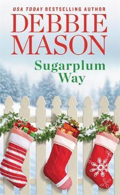 Sugarplum Way by Debbie Mason image