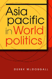 Asia Pacific in World Politics by Derek McDougall image