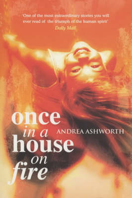 Once in a House On Fire - Children's Edition by Andrea Ashworth image
