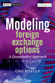 Modeling Foreign Exchange Options by Uwe Wystup