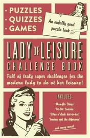 Lady of Leisure: Awfully Good Puzzles, Quizzes and Games by Collaborate Agency image