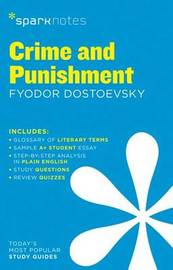 Crime and Punishment SparkNotes Literature Guide by Sparknotes