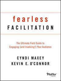 Fearless Facilitation by Cyndi Maxey