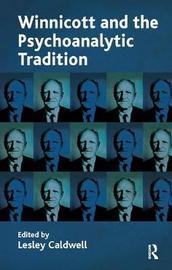 Winnicott and the Psychoanalytic Tradition image