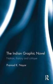 The Indian Graphic Novel by Pramod K Nayar image