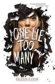 One Lie Too Many by Eileen Cook