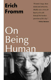 On Being Human by Erich Fromm image