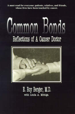 Common Bonds by E. Roy Berger