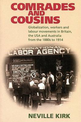 Comrades and Cousins by Neville Kirk