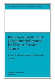 Balancing Qualititative and Quantitative Information for Effective Decision Support