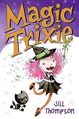 Magic Trixie by Jill Thompson
