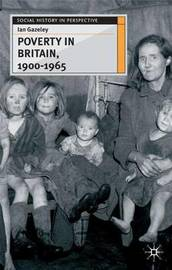 Poverty in Britain, 1900-1965 by Ian Gazeley image