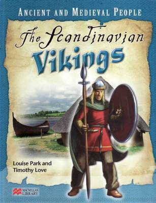 Ancient and Medieval People Scandinavian Vikings Macmillan Library by Louise Park image