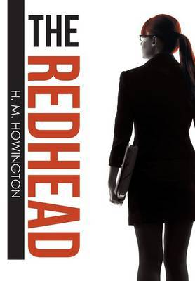 The Redhead by H M Howington