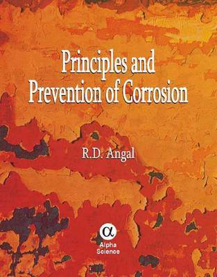 Principles and Prevention of Corrosion by R.D. Angal image