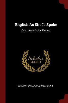 English as She Is Spoke by Jose da Fonseca image
