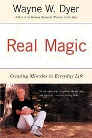 Real Magic by Wayne Dyer