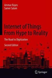 Internet of Things From Hype to Reality by Ammar Rayes