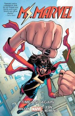 Ms. Marvel Vol. 10: Time And Again by G.Willow Wilson