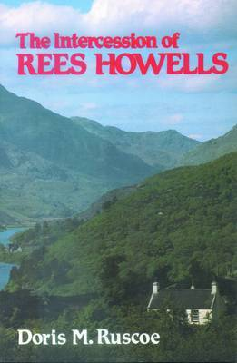 The Intercession of Rees Howells by Doris M. Ruscoe image