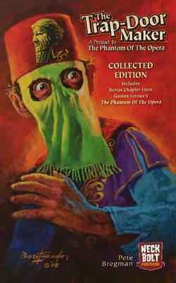 Trap-Door Maker: A Prequel to the 'Phantom of the Opera' by Pete Bregman image