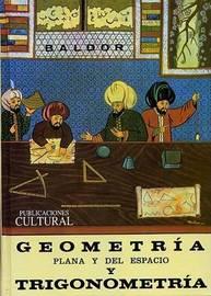 Geometria Plana y del Espacio: Con una Introduccion a la Trigonometria by J A Baldor image
