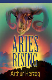 Aries Rising by Arthur Herzog, III