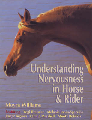 Understanding Nervousness in Horse and Rider by Moyra Williams