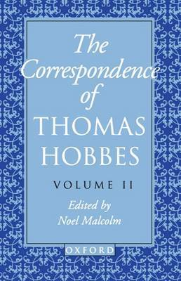 The Correspondence: Volume II: 1660-1679 by Thomas Hobbes