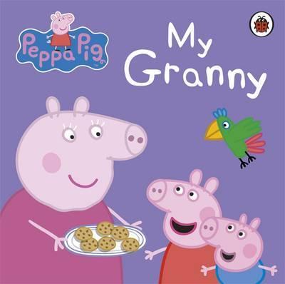 Peppa Pig: My Granny by Peppa Pig image