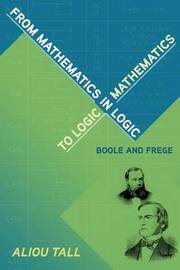 From Mathematics in Logic to Logic in Mathematics by Aliou Tall