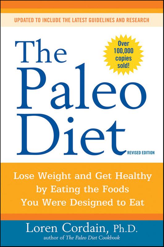 The Paleo Diet (Revised) by Loren Cordain