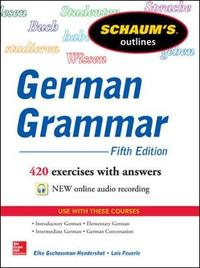 Schaum's Outline of German Grammar by Elke Gschossmann-Hendershot