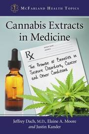 Cannabis Extracts in Medicine by Jeffrey Dach