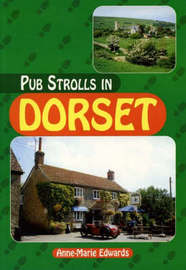 Pub Strolls in Dorset by Anne-Marie Edwards image