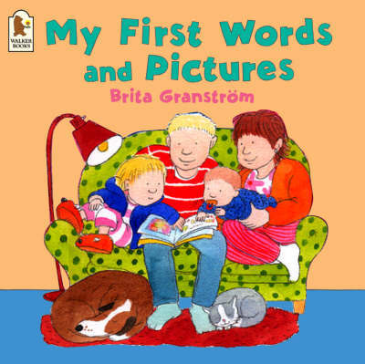 My First Words And Pictures by Brita Granstrom